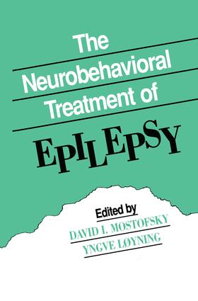 The Neurobehavioral Treatment of Epilepsy: 1st Edition (Paperback) book cover