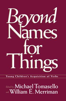 Beyond Names for Things: Young Children's Acquisition of Verbs (Hardback) book cover