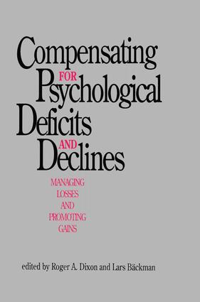 Compensating for Psychological Deficits and Declines: Managing Losses and Promoting Gains (Hardback) book cover