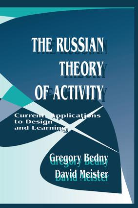 The Russian Theory of Activity: Current Applications To Design and Learning book cover