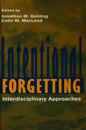 Intentional Forgetting: Interdisciplinary Approaches, 1st Edition (Paperback) book cover