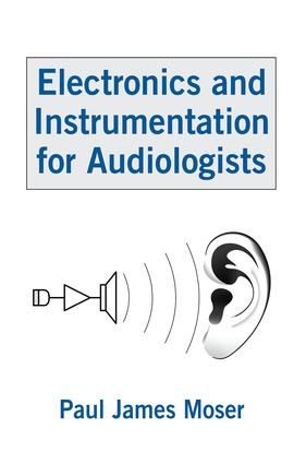 Electronics and Instrumentation for Audiologists book cover