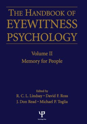 Handbook Of Eyewitness Psychology 2 Volume Set: 1st Edition (Paperback) book cover