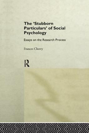 Stubborn Particulars of Social Psychology: Essays on the Research Process book cover