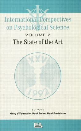 International Perspectives On Psychological Science, II: The State of the Art: 1st Edition (Paperback) book cover
