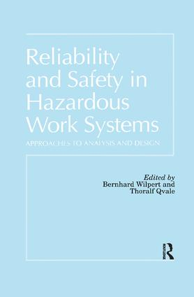 Reliability and Safety In Hazardous Work Systems