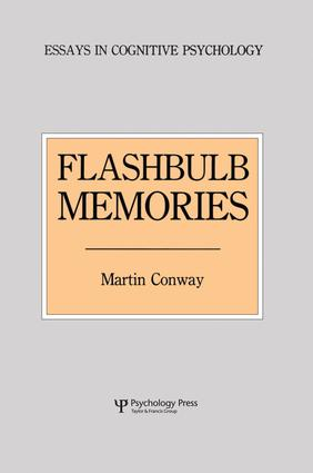 Flashbulb Memories: 1st Edition (Paperback) book cover