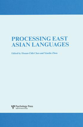 Processing East Asian Languages: A Special Issue of Language And Cognitive Processes, 1st Edition (Paperback) book cover