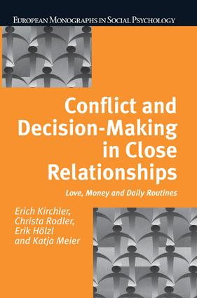 Conflict and Decision Making in Close Relationships