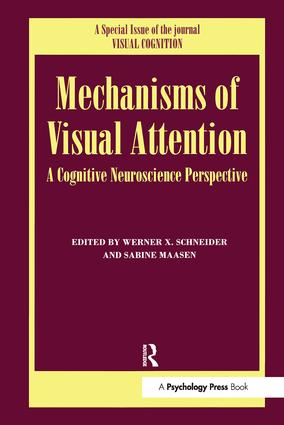 Mechanisms Of Visual Attention: A Cognitive Neuroscience Perspective: A Special Issue of Visual Cognition, 1st Edition (Paperback) book cover