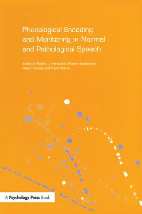Phonological Encoding and Monitoring in Normal and Pathological Speech: 1st Edition (Paperback) book cover