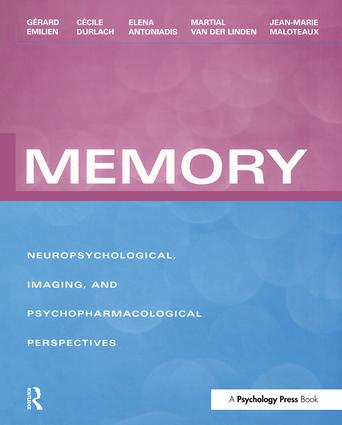 Memory: Neuropsychological, Imaging and Psychopharmacological Perspectives, 1st Edition (Paperback) book cover
