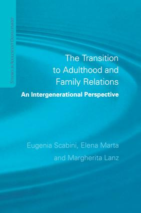 The Transition to Adulthood and Family Relations: An Intergenerational Approach book cover