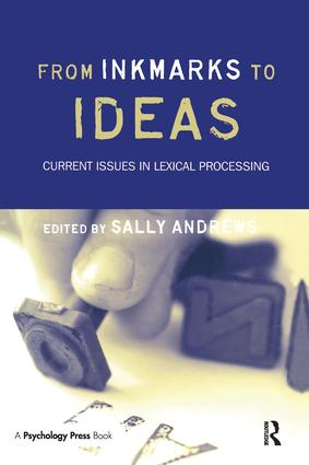 From Inkmarks to Ideas: Current Issues in Lexical Processing, 1st Edition (Paperback) book cover