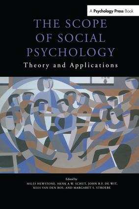 The Scope of Social Psychology: Theory and Applications (A Festschrift for Wolfgang Stroebe), 1st Edition (Paperback) book cover