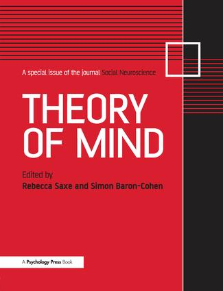 Theory of Mind: A Special Issue of Social Neuroscience, 1st Edition (Paperback) book cover
