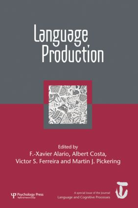 Language Production: First International Workshop on Language Production: A Special Issue of Language and Cognitive Processes, 1st Edition (Paperback) book cover