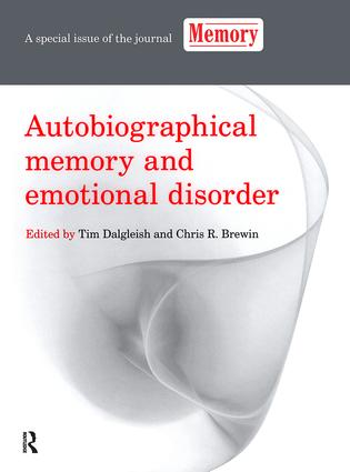 Autobiographical Memory and Emotional Disorder: A Special Issue of Memory book cover