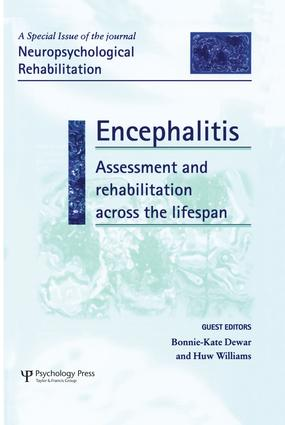 Encephalitis: Assessment and Rehabilitation Across the Lifespan: A Special Issue of Neuropsychological Rehabilitation, 1st Edition (Paperback) book cover
