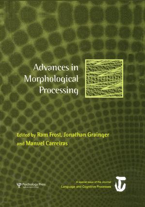 Advances in Morphological Processing: A Special Issue of Language and Cognitive Processes, 1st Edition (Paperback) book cover