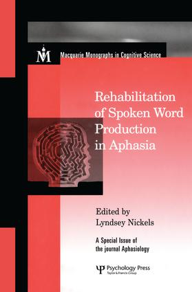 Rehabilitation of Spoken Word Production in Aphasia