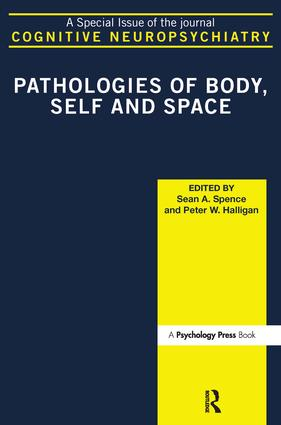 Pathologies of Body, Self and Space: A Special Issue of Cognitive Neuropsychiatry, 1st Edition (Paperback) book cover