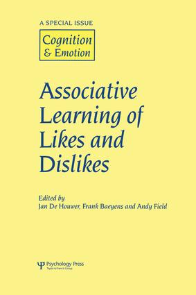 Associative Learning of Likes and Dislikes: A Special Issue of Cognition and Emotion, 1st Edition (Paperback) book cover