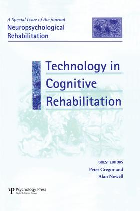 Technology in Cognitive Rehabilitation: A Special Issue of Neuropsychological Rehabilitation book cover