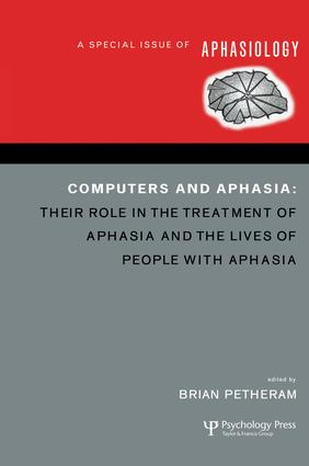Computers and Aphasia: A Special Issue of Aphasiology, 1st Edition (Paperback) book cover