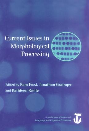 Current Issues in Morphological Processing: A Special Issue of Language And Cognitive Processes, 1st Edition (Paperback) book cover