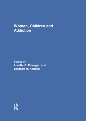 Women, Children, and Addiction