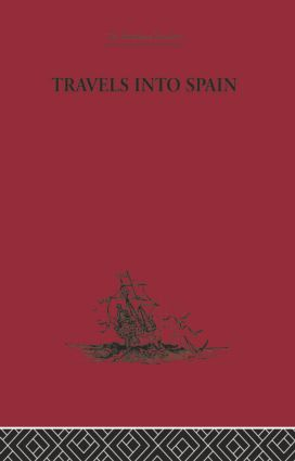 A Relation of a Voyage to Spain in Several Letters