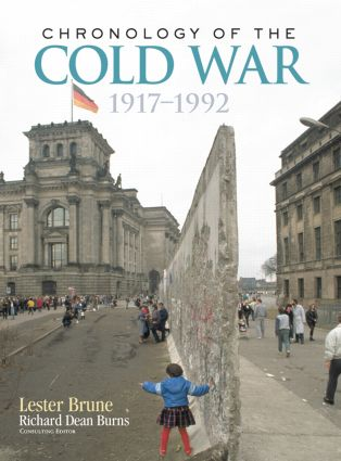 Chronology of the Cold War: 1917–1992, 1st Edition (Paperback) book cover