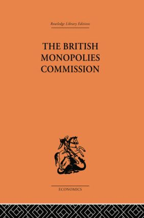 The British Monopolies Commission