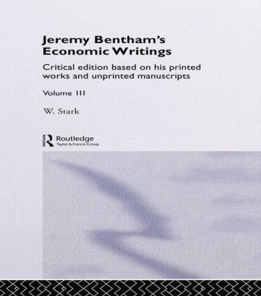 Jeremy Bentham's Economic Writings: Volume Three, 1st Edition (Paperback) book cover