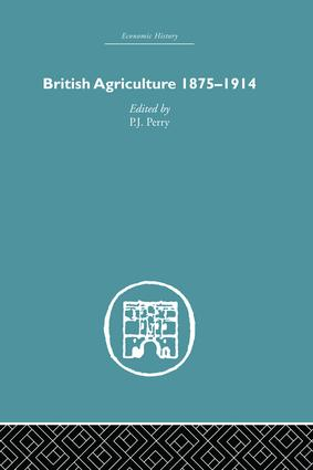 British Agriculture: 1875-1914, 1st Edition (Paperback) book cover