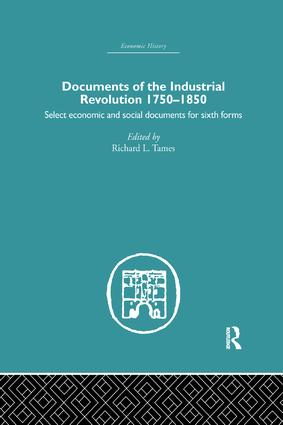 Documents of the Industrial Revolution 1750-1850