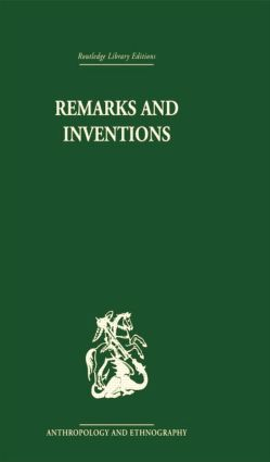 Remarks and Inventions: Skeptical Essays about Kinship, 1st Edition (Paperback) book cover