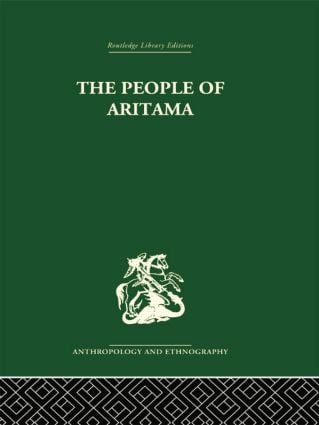 The People of Aritama: The Cultural Personality of a Colombian Mestizo Village, 1st Edition (Paperback) book cover