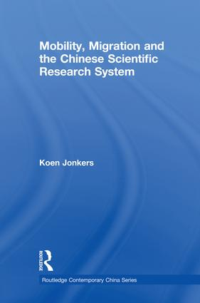 Mobility, Migration and the Chinese Scientific Research System