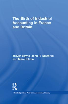 The Birth of Industrial Accounting in France and Britain (e-Book) book cover