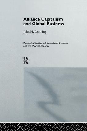 Alliance Capitalism and Global Business: 1st Edition (Paperback) book cover
