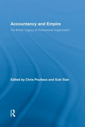 Accountancy and Empire: The British Legacy of Professional Organization (Paperback) book cover