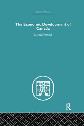 The Economic Development of Canada: 1st Edition (Paperback) book cover