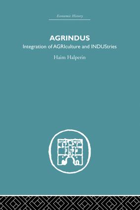 Agrindus: Integration of AGRIculture and INDUStries, 1st Edition (Paperback) book cover