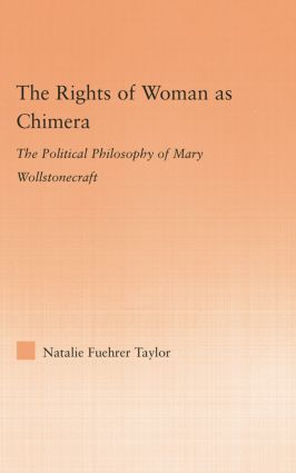 The Rights of Woman as Chimera