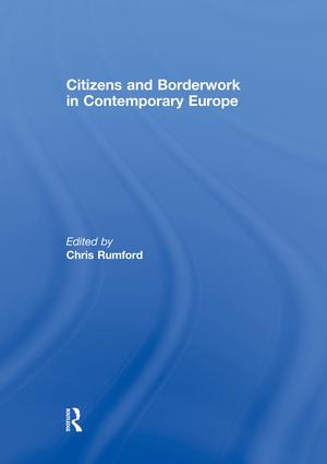 Citizens and borderwork in contemporary Europe: 1st Edition (Paperback) book cover