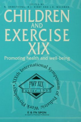 Children and Exercise XIX: Promoting health and well-being (Hardback) book cover