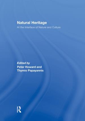Natural Heritage: At the Interface of Nature and Culture book cover