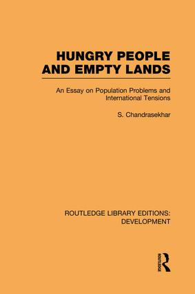 Hungry People and Empty Lands: An Essay on Population Problems and International Tensions book cover